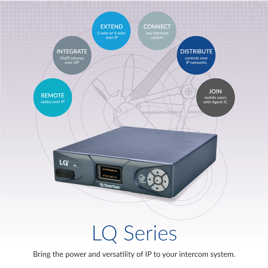 LQ Series: Bring the power and flexibility of IP to your intercom system.
